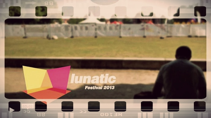 lunatic 2013 – die Videos