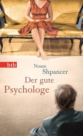 """""""Der gute Psychologe"""" – Ein Psychologie-Buch in Romanform"""