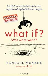 What if – Was wäre wenn von Randall Munroe / randomhouse.de