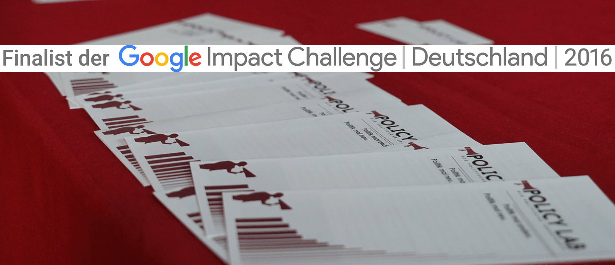 Show who you are! – Mit dabei bei der Google Impact Challenge / (C) Policy Lab Lüneburg