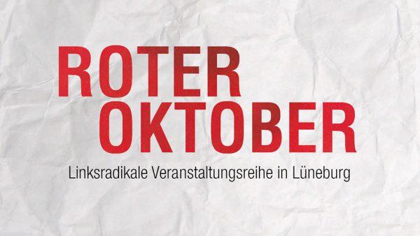 Roter Oktober - Linksradikale Veranstaltungsreihe - (c) Veranstalter via Facebook