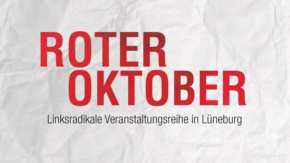 Roter Oktober in Lüneburg – Linksradikale Veranstaltungsreihe