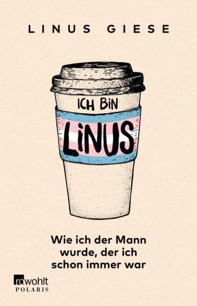 Ich bin Linus (c) Rowohlt Verlag