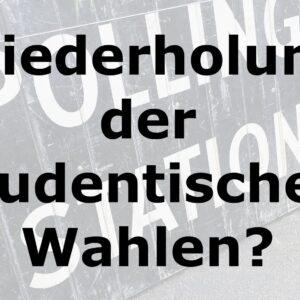 Hochschulwahl 2020: Muss die studentische Wahl wiederholt werden?