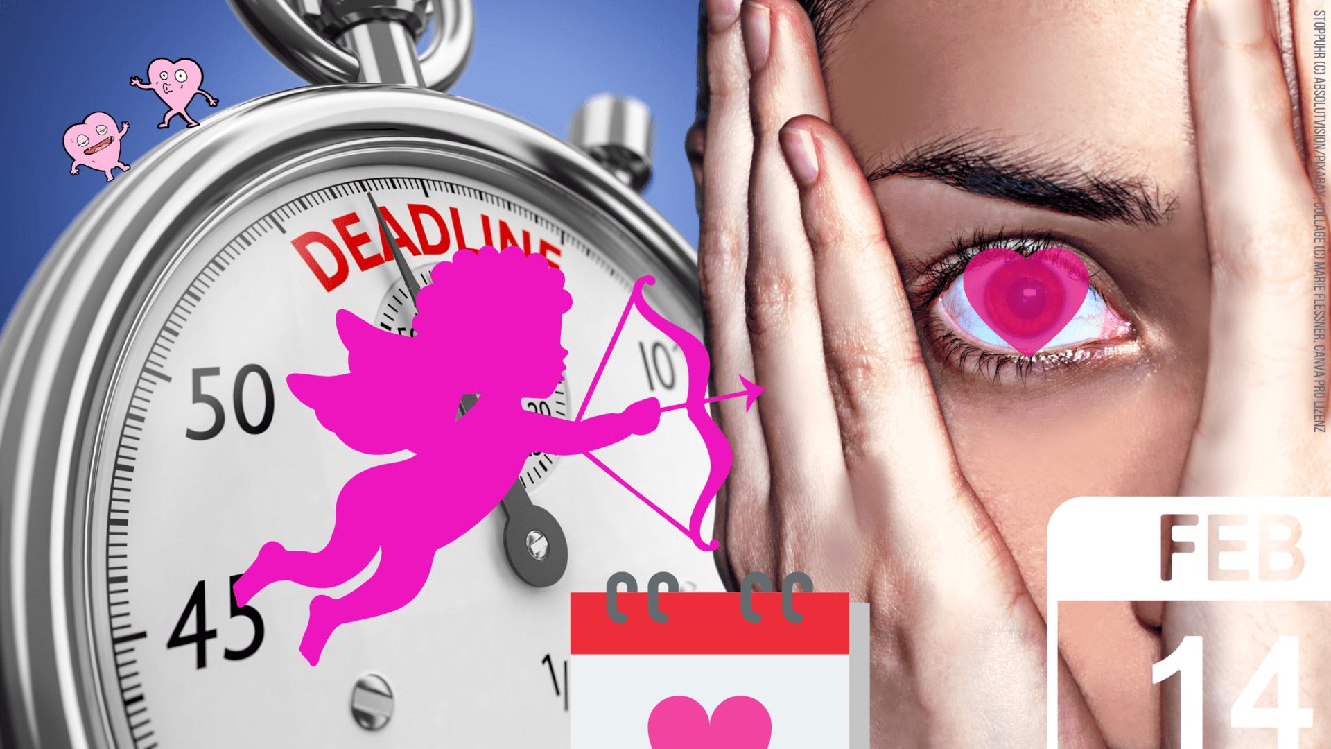 Titelbild Deadline Valentinstag